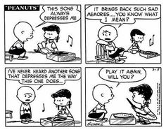 Charlie Brown on record collecting: The very best Peanuts vinyl comic strips - The Vinyl Factory - Funny Quotes Charlie Brown Comics, Charlie Brown And Snoopy, Anime Comics, Alternative Rock Songs, Depressing Songs, Song Play, Cinema, Record Collection, Saddest Songs