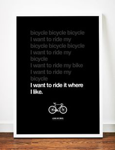 Bicycle poster art print Typography Bike Love illustration typographic Queen lyrics race. $19.00, via Etsy.