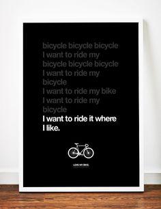 Bicycle poster art print Typography Bike Love illustration typographic Queen lyrics race. $19.00, via Etsy.