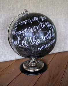 Hand Lettered Vintage Globe Matthew 28:20b Bible verse by TKHome