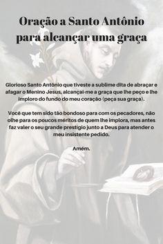 Oração a Santo Antônio para alcançar uma graça Spiritual Practices, Quotes About God, Good Vibes, Wicca, Catholic, Prayers, Religion, Spirituality, Healing