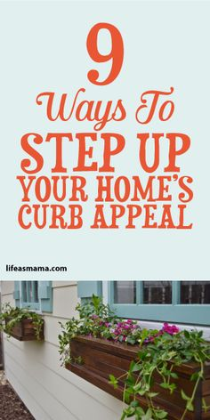 9 Ways To Step Up Your Home's Curb Appeal