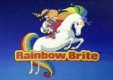 I LOVED me some Rainbow Brite