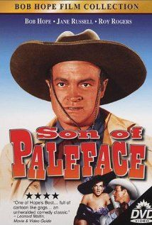 Son Of Paleface (1952). Best movie ever! on dvd