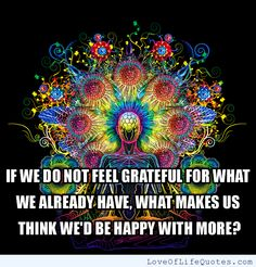 Feeling grateful for what you have - http://www.loveoflifequotes.com/life/feeling-grateful-for-what-you-have/
