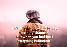 #quotes - Isn't it funny how day...more on purehappylife.com