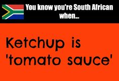 You know you're South African when. African Jokes, African Proverb, My Land, Cape Town, 6 Years, South Africa, Growing Up, Funny Jokes, Sayings