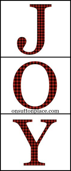 JOY Free Christmas Printables | 3 separate printables to download for instant Christmas decor! Frame them for DIY wall art or use for cards, crafts, screensavers and more. Letters are a fun red and black buffalo plaid!