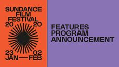 Drawn From a Record High of Submissions Across The Program, Including Features, Selected Films Represent 27 Countries Design Hotel, E Design, Event Design, Graphic Design, Festival Logo, Book Festival, Festival Posters, Garage, Sundance Film Festival