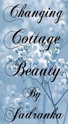 THEME: Cottage of scent - requested by Jacquelyn