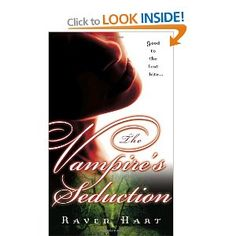 The Vampire's Seduction: Raven Hart