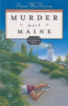 Murder Most Maine ($1.99), is third in the Gray Whale Inn Mysteries series by Karen MacInerney