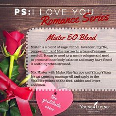 Young Living Essential Oils:  Mister Romance
