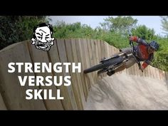Strong vs Skilled Mountain Bikers - YouTube
