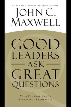 "Read ""Good Leaders Ask Great Questions Your Foundation for Successful Leadership"" by John C. Maxwell available from Rakuten Kobo. John Maxwell, America's leadership authority, has mastered the art of asking questions, using them to learn and grow,. Reading Lists, Book Lists, What If Questions, This Or That Questions, Deep Questions, John Piper, Personal Development Books, Thing 1, Leadership Quotes"