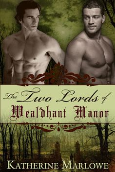 multitaskingmomma : eARC Review & Author #Giveaway: The Two Lords of Wealdhant Manor by Katherine Marlowe