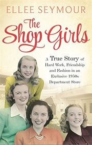 Booktopia has The Shop Girls, A True Story of Hard Work, Friendship and Fashion in an Exclusive Department Store by Ellee Seymour. Buy a discounted Paperback of The Shop Girls online from Australia's leading online bookstore. Books And Tea, I Love Books, Book Club Books, Book Lists, Good Books, The Book, Books To Read, Book Clubs, Bff