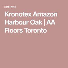 Kronotex Amazon Harbour Oak | AA Floors Toronto
