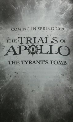 The Tyrants's Tomb, The 4th Trials of Apollo book :D