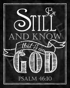 Scripture Art  Psalm 4610 Chalkboard Style by ToSuchAsTheseDesigns, $15.00