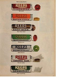 The Reed's Candy Company was started by William and Eugene Reed, along with their father, in Chicago in 1881.  They began by producing and selling butterscotch patties.  By 1921, they were the largest manufacturer of butterscotch candy in the U. S. and the hard candy roll was their top selling product.