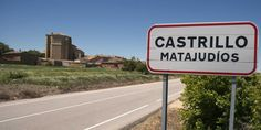 "The Spanish town of Castrillo Matajudios which means ""Camp Kill Jews."" Description from businessinsider.com. I searched for this on bing.com/images"