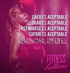 ★ Abandonar, renunciar, rendirse... NUNCA! ★ Fitness motivación. FItness en Femenino