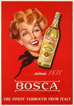 "Vintage Italian Posters ~ #Italian #vintage #posters ~ Since 1831 ""Bosca"" the finest vermouth from Italy - 1950"