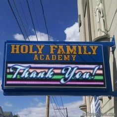 Send your community a note of thanks using crisp, bright lettering on your LED sign like this school in Hazleton, PA. Outdoor Led Signs, Advertising Space, Quick Quotes, School Signs, Effective Communication, Holy Family, Cloud Based, Sign Design, Holi