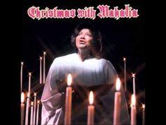 "Go Tell It On The Mountain - Mahalia Jackson,""Christmas With Mahalia Jac..."