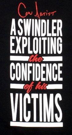 Confidence Trick ----- (Con Artist)