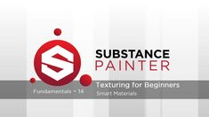 Substance Painter Fundamentals 14: Smart materials