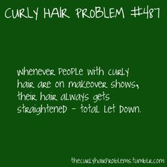 @Natalie Chambers I love curly hair and I don't love when real curls get taken away. I need to keep mine curly more.
