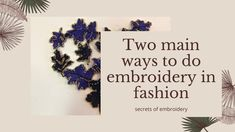 Two ways to do embroidery in haute couture and fashion - YouTube Tambour Embroidery, Couture Embroidery, Hand Embroidery, Lesage, Cursed Child Book, Embroidery Techniques, Fashion Fabric, Craft Tutorials, Sewing Crafts