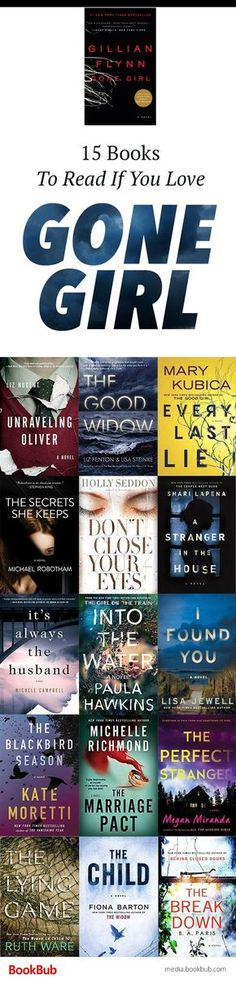 Looking for a book like Gone Girl? Check out this list of reading recommendations of books to read if you love Gone Girl, featuring twisty psychological thrillers.