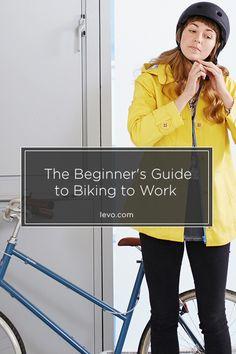 The Beginner's Guide to Biking to Work www.levo.com
