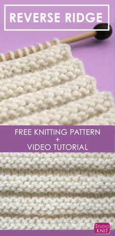 Reverse Ridge Knit Stitch Pattern + Video Tutorial by Studio Knit Reverse Ridge Knit Stitch Pattern + Video Tutorial by Studio Knit Knitting Stiches, Knitting Videos, Knitting Charts, Easy Knitting, Knitting Needles, Loom Knitting, Crochet Stitches, Knitting Patterns, Crochet Patterns
