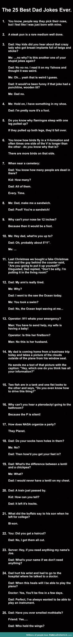 6,7,14,15 and 25 are pretty funny. But then again I'm tired so everything is a little funny.