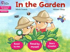 In the Garden Story Creator by Collins Big Cat. For ages One in a series of free apps by Collins Big Cat that you can read their premade story or create your own! Place different characters, change the scenery, add text, and narrate it yourself. Reading Specialist, Phonemic Awareness, Writing Skills, Big Cats, Phonics, Literacy, The Creator, Interactive Books, Characters