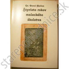 Štyristo rokov malackého školstva, Dr. Pavol Hallon