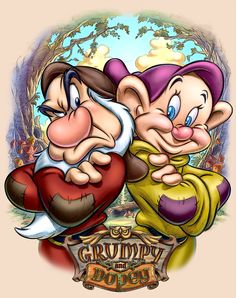 ✶ Grumpy and Dopey ★