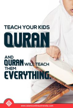 The best thing any Muslim parent could ever teach their children is to emphasize, from the day they can comprehend, is giving knowledge of Islam.  #IslamicParenting