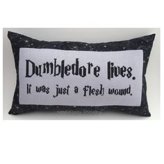 Cross Stitch Pillow Funny Quote, Black and Gray Pillow, Dumbledore, Harry Potter
