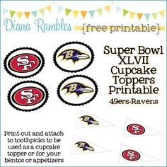 Diana Rambles: Super Bowl XLVII Free Printable Cupcake Toppers