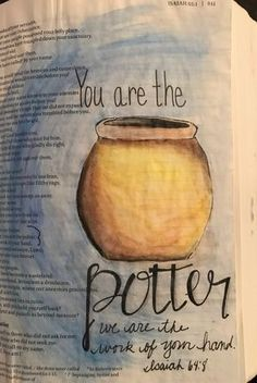 Isaiah 64 You are the potter bible journaling mamabeefromthehiv. Art Journaling, Bible Journaling For Beginners, Bible Study Journal, Scripture Study, Bible Art, Isaiah Bible, Bible Drawing, Bible Doodling, Bible Studies