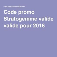 Code promo Stratogemme valide pour 2016