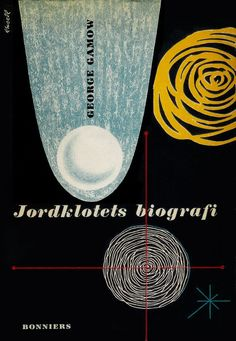 George Gamow, Jordklotets biografi, 1947. Cover by Olle Eksell.