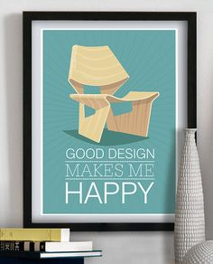 "Poster with quote ""Good design makes me happy"". DANISH VINTAGE CHAIR ""GJ CHAIR"" is designed by GRETE JALK"