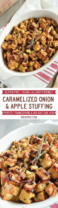 Gluten-Free, Vegan Caramelized Onion and Apple Stuffing from Bread SRSLY Gluten-Free Sourdough | Perfect for Thanksgiving and Holidays #glutenfree #vegan #thanksgiving #stuffing