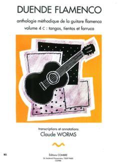 Duende flamenco Vol. 4C - Tangos, tientos et farruca